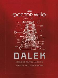 Know Your Enemy With The Dalek Combat Training Manual