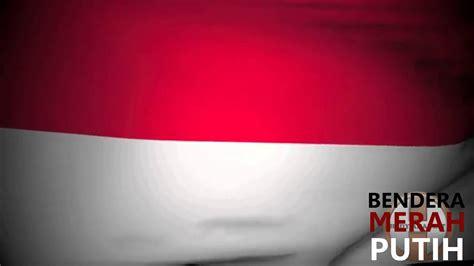 bendera merah putih youtube