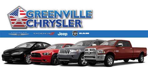 Chrysler Greenville by About Us Greenville Chrysler Dodge Jeep Ram Dealership