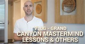 VLOG: Grand Canyon Mastermind Lessons, Affiliate Marketing ...