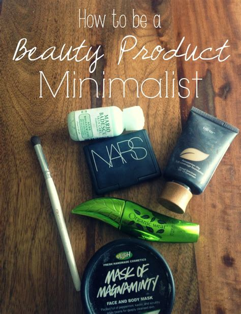 How To Be A Beauty Product Minimalist Taylor Duvall