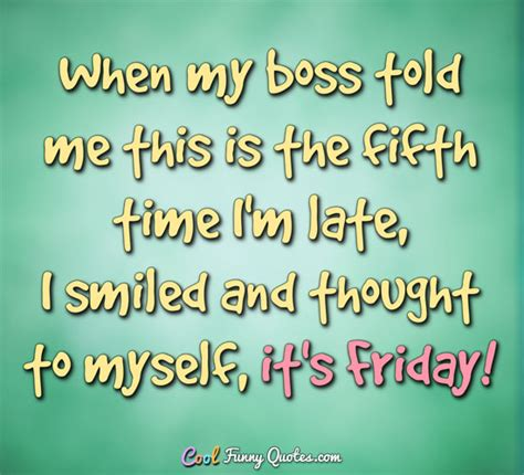 funny friday work quotes sayings  pictures quotesbae