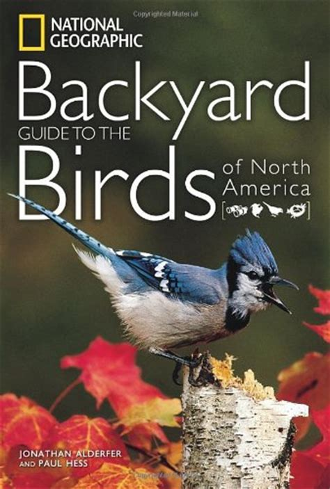 Backyard Identification by National Geographic Backyard Bird Identification Guide