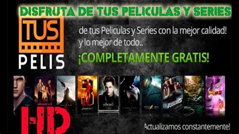 Pelisplus.to, la única y mejor pagina de películas y series online en audio latino fullhd   antes pelisplus.tv. PELICULAS GRATIS HD ANDROID 2014 NEW - YouTube