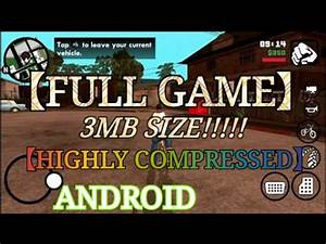 GTA SAN ANDREAS 3MB SIZE [ FULL GAME ] [ HIGHLY COMPRESSED ...