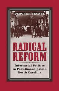 Radical Reform  Interracial Politics In Post