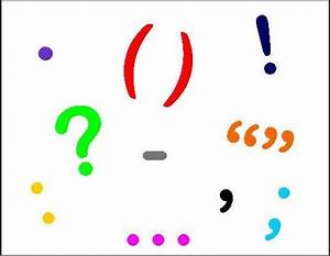 Deeper Writing (and Reading) of the World: PUNCTUATION ...