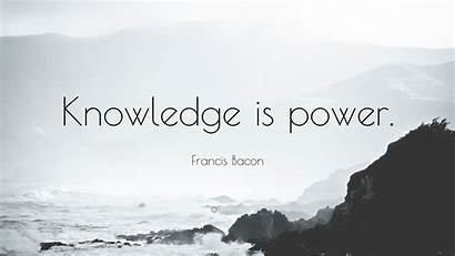 Power Knowledge Bacon Quote Francis Wallpapers Quotefancy