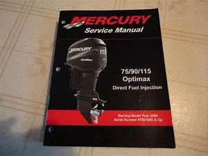 Buy Mercury 75 90 115 Optimax Dfi Outboard Service Repair