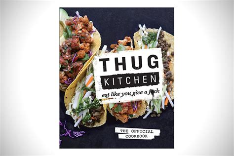 thug kitchen recipes s wishlist 35 s day gifts for him