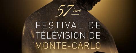 festival de television de monte carlo 57 232 me festival de television de monte carlo le programme furyosa