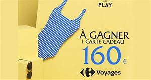 Carte Cadeau Carrefour Voyage De 160 Euros