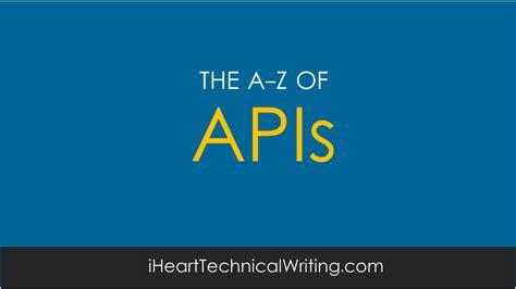 Best Api Documentation A Z Of Api Documentation Technical Writing Tips