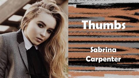 thumbs sabrina carpenter lyrics youtube