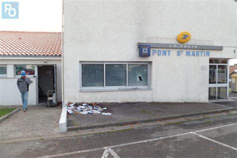 bureau de poste ouvert la nuit pont martin après un incendie cette nuit le bureau