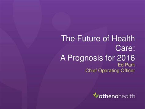 The Future Of Health Care A Prognosis For 2016