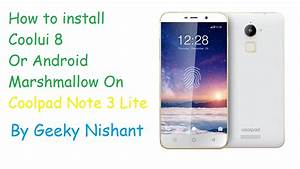 Hindi  How To Install Marshmallow 6 0 On Coolpad Note 3