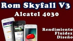 Rom Skyfall V3 Alcatel 4030