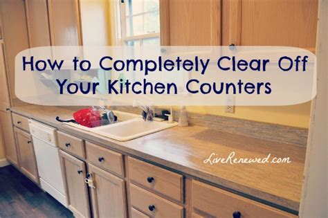 unclutter your life clearing the kitchen counter of how to declutter kitchen counters weifeng furniture