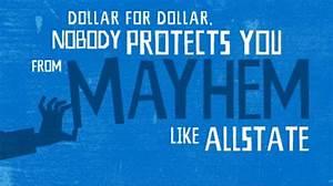 Movie Poster Fu... Mayhem Allstate Quotes