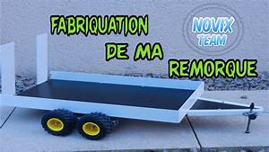 Fabriquer Une Remorque : fabrication de ma remorque rc youtube ~ Maxctalentgroup.com Avis de Voitures