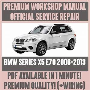 Workshop Manual Service  U0026 Repair Guide For Bmw X5 E70 2006