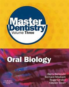 Master Dentistry Volume 3 Oral Biology