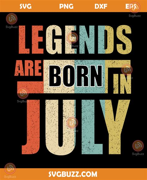 After all, nothing says american more than a fervent. Legends are born in july svg, birthday svg, independence ...