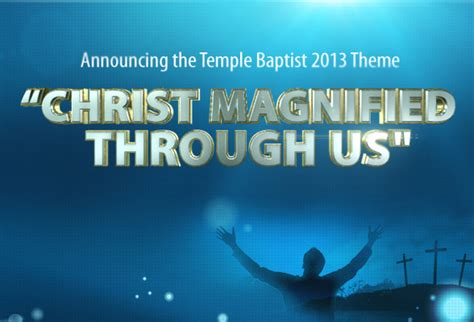 Church Themes Magnified Through Us February 10 2013 Temple