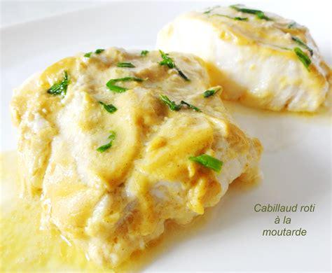 cuisiner un filet de cabillaud cabillaud rôti à la moutarde aux fourneaux
