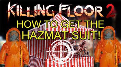 killing floor 2 hazmat suit killing floor 2 how to get the hazmat suit walk through youtube
