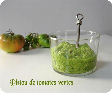 cuisine tomates vertes pistou de tomates vertes cuisine et dépendances