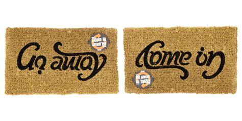 Ambigram Doormat by Doormat Come In Go Away Quot Ambigram Quot