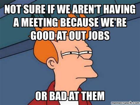 Work Meeting Meme - business meeting meme 25 best memes about business meeting business meeting memes business cat