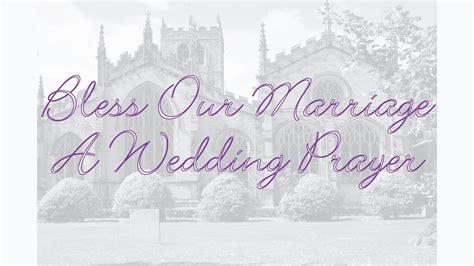 bless  marriage  wedding prayer poem youtube