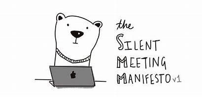 Silent Meeting Suck Less Manifesto V1