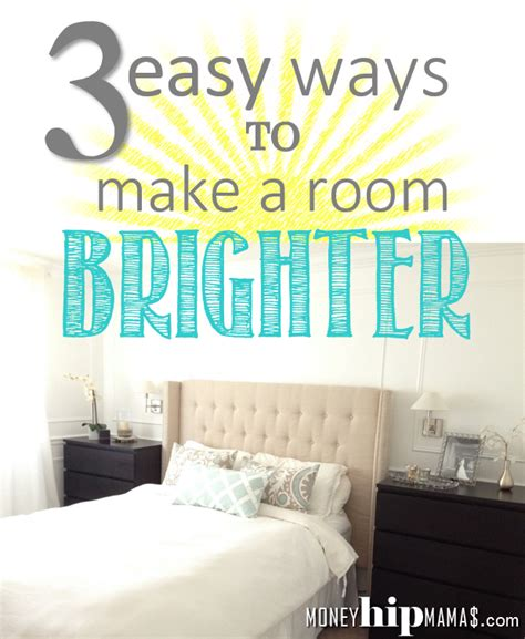 how to make a room brighter money hip mamas brighten up a room in three easy and