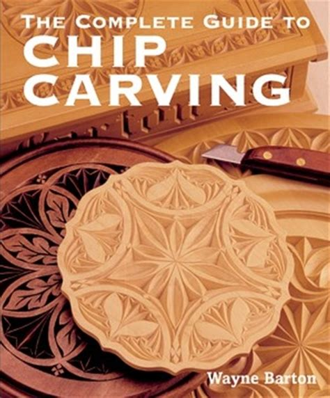 complete guide  chip carving