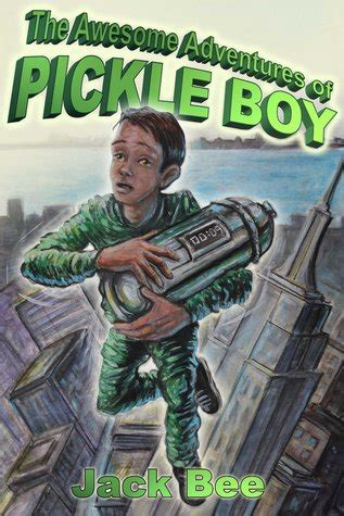 awesome adventures  pickle boy  jack bee