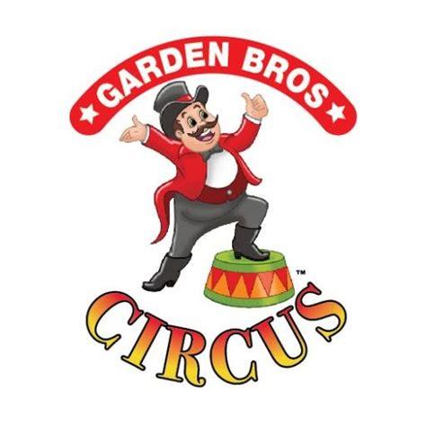 garden brothers circus garden bros circus gardenbrocircus