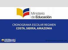 Cronograma Escolar régimen Costa,Sierra y Amazonía 2018