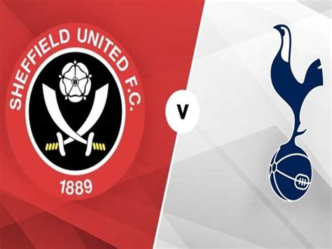 Sheffield United Vs Tottenham - Sheffield United Vs ...
