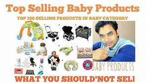 Best Top Selling Baby Products in Amazon. What You Should ...