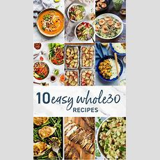 10 Whole 30 Recipes (easy Whole30 Recipes)  The Cookie Rookie