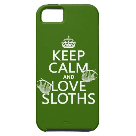 Keep In Background Iphone Keep Calm And Sloths Any Background Color Iphone Se
