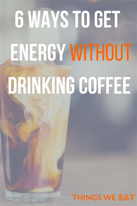 How to stay awake (without coffee). 6 ways to get energy without drinking coffee | How to stay awake, How to get energy, How to stay ...