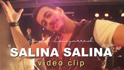 Salina Salina (exclusive Music Video
