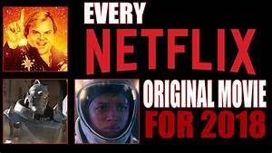 Every Netflix Original Movie Released In 2018 So Far