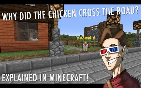 Why Did The Chicken Cross The Road? Explained In Minecraft! Youtube