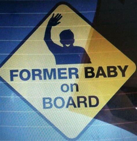 Baby On Board Meme - former baby on board memes com